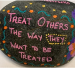 Platinum Rule - Treat others the way THEY want to be treated.