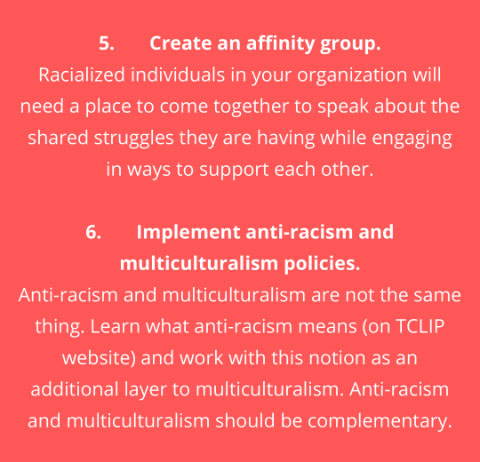 Create an affinity group and Implement anti-racism & multiculturalism policies