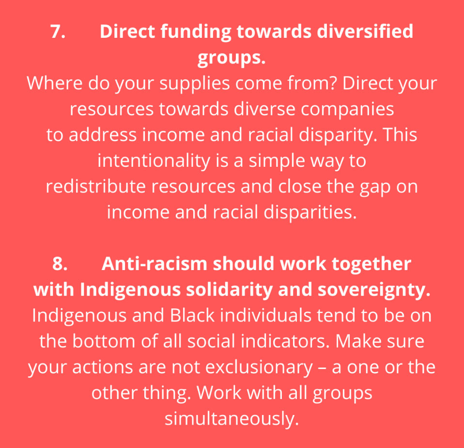 Direct funding towards diversified groups and Anti-racism should work together with indigenous solidarity and sovereignty
